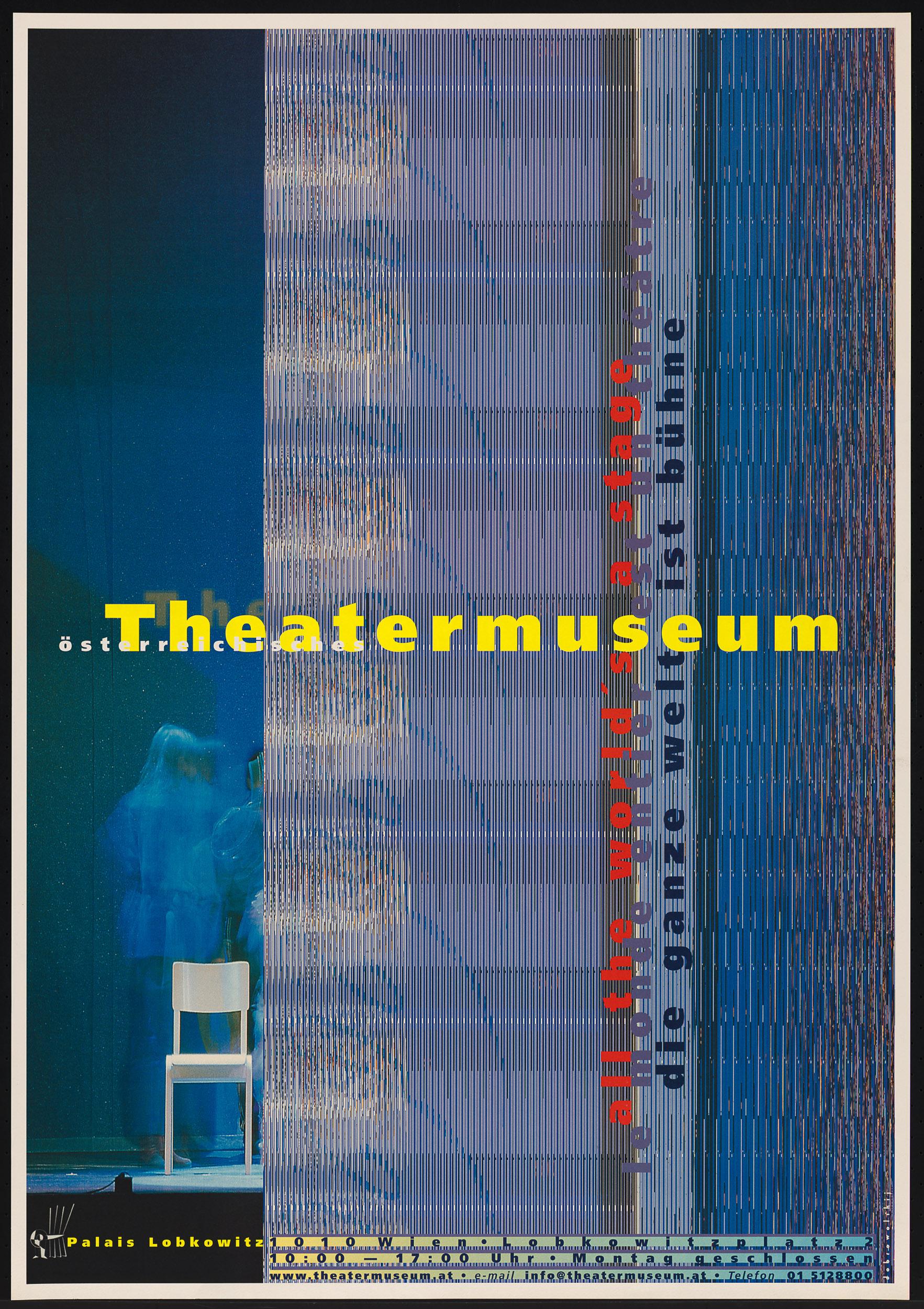 all the world's a stage / le monde entier est un théâtre / die ganze welt ist bühne von Theatermuseum, Wien