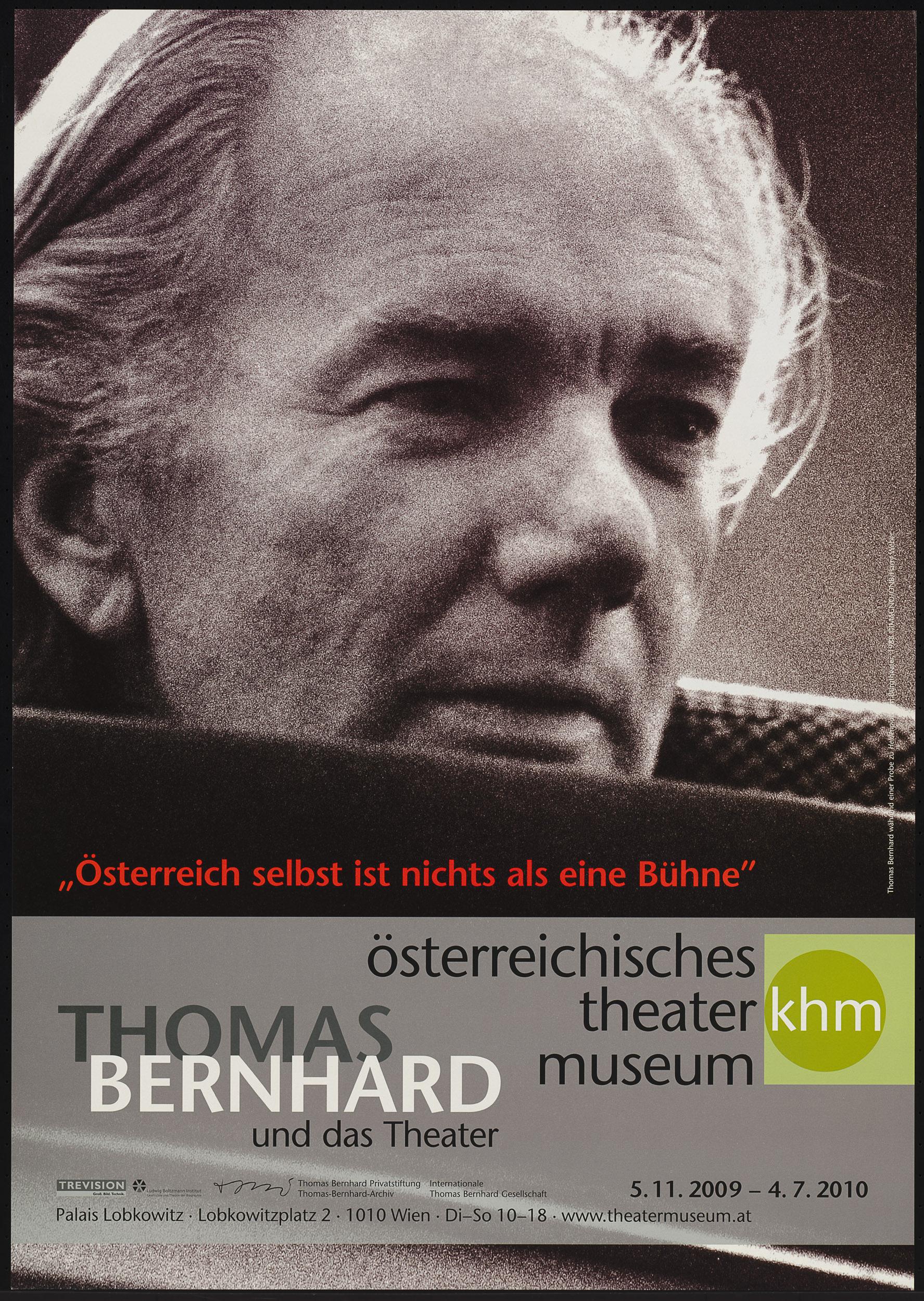 """""""Österreich selbst ist nichts als eine Bühne"""". Thomas Bernhard und das Theater von Theatermuseum, Wien"""