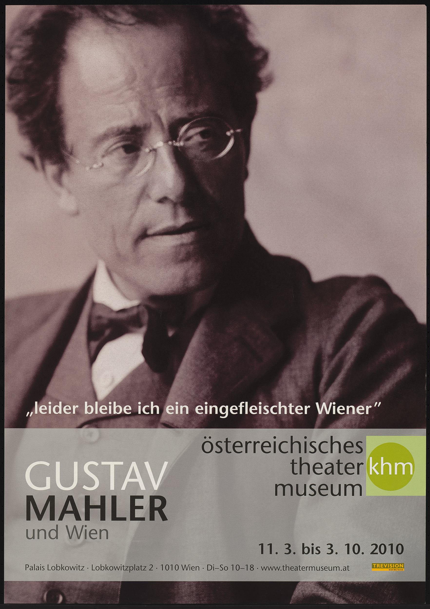 """""""leider bleibe ich eingefleischter Wiener"""". Gustav Mahler und Wien von Theatermuseum, Wien"""