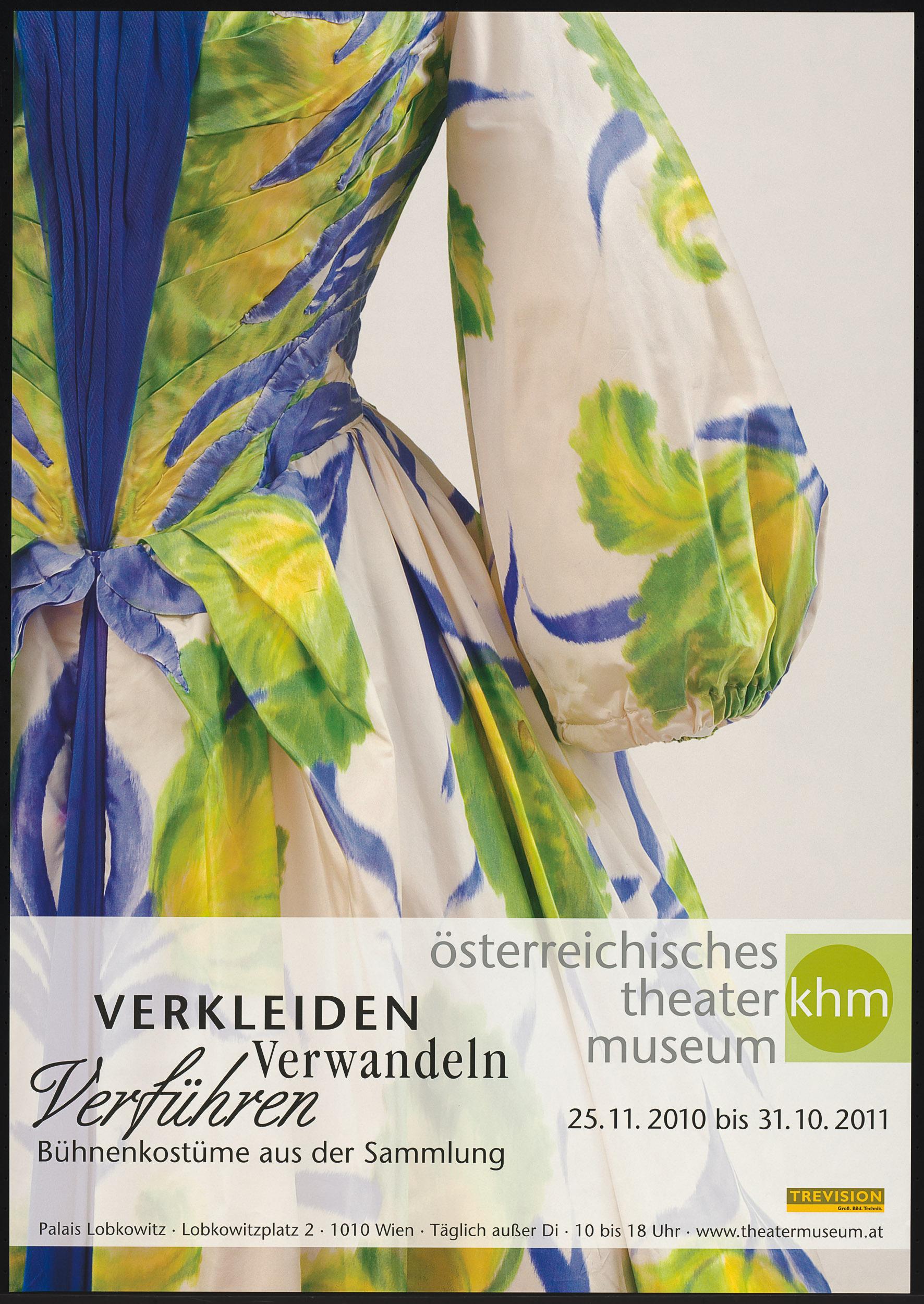 Verkleiden Verwandeln Verführen. Bühnenkostüme aus der Sammlung von Theatermuseum, Wien