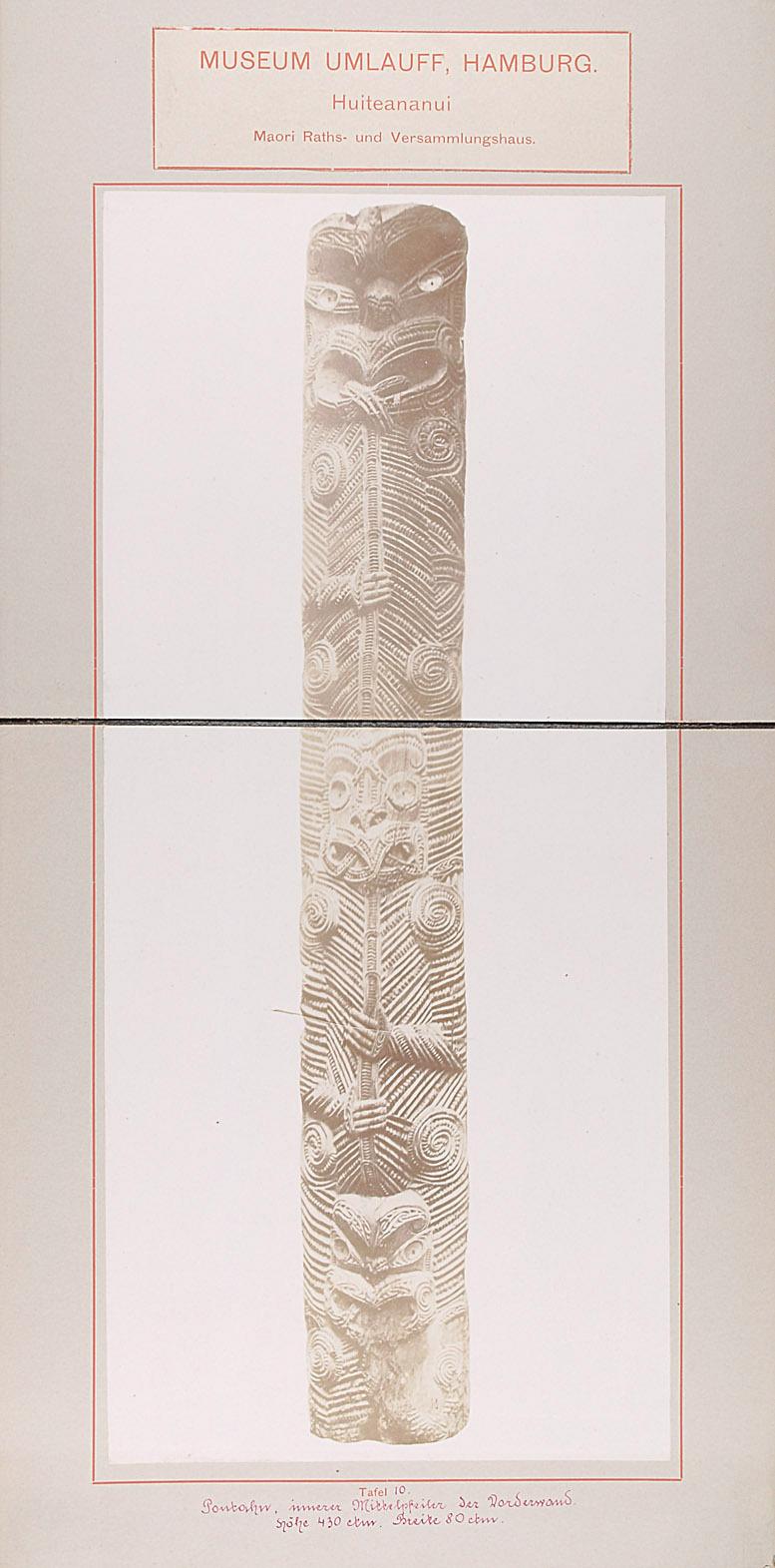 Museum Umlauff, Hamburg. Huiteananui, Maori Raths- und Versammlungshaus: Tafel 10. Poutahu, innere Mittelpfeiler der Vorderwand, Höhe 430 cm, Breite 80 cm von anonym